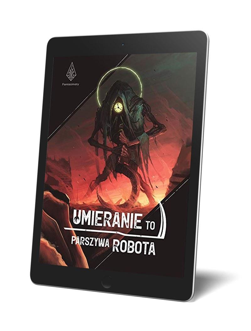 umieranie to parszywa robota sylwia blach fantazmaty